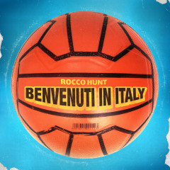 Benvenuti in Italy - Rocco Hunt