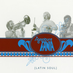 Fania Signature Vol. II: Latin Soul - Various Artists