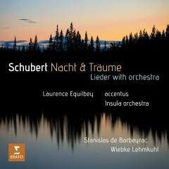 Schubert: Nacht und Träume - Laurence Equilbey