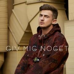 Giv Mig Noget - Jimilian