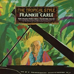 The Tropical Style of Frankie Carle - Frankie Carle