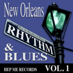 New Orleans Rhythm & Blues - Hep Me Records Vol. 1 - Various Artists