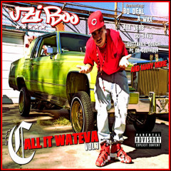 Call It Whateva Vol. 1 - Uzi Boo