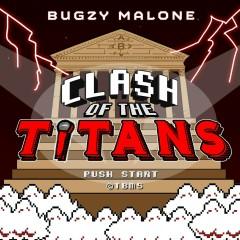 Clash Of The Titans (Single) - Bugzy Malone