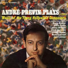 Andre Previn Plays Music of the Young Hollywood Composers - André Previn