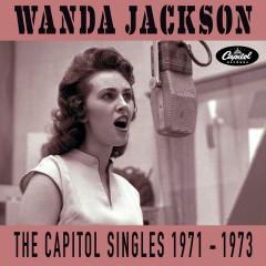 The Capitol Singles 1971-1973 - Wanda Jackson