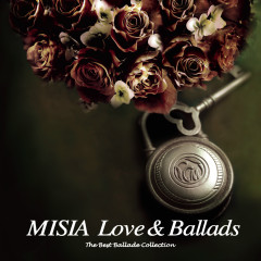 Love & Ballads - The Best Ballade Collection - MISIA