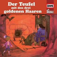 100/Der Teufel mit den drei goldenen Haaren/ Märchen von einem, der auszog, das Fürchten zu lernen - Die Originale