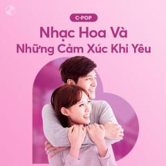 Nhạc Hoa Và Những Cảm Xúc Khi Yêu - Various Artists