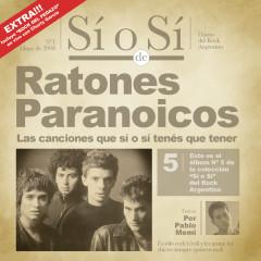 Sí o Sí - Diario del Rock Argentino - Ratones Paranoicos - Ratones Paranoicos