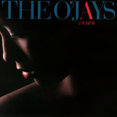 Let Me Touch You - The O'Jays