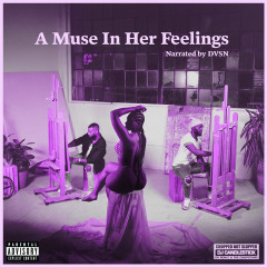 A Muse In Her Feelings (Chopnotslop Remix) - dvsn