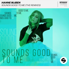 Sounds Good To Me (The Remixes) - Hanne Mjøen