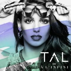 A l'infini (Summer Edition) - TAL