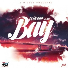 Welcome to the Bay - Various Artists