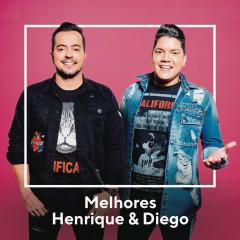 Melhores Henrique & Diego - Henrique & Diego