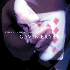 Bryars: A Man In A Room, Gambling - Gavin Bryars Ensemble