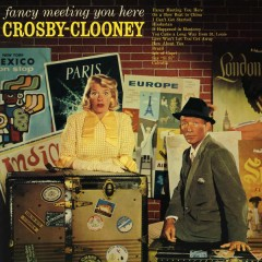 Fancy Meeting You Here - Bing Crosby,Rosemary Clooney