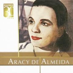 Warner 30 anos - Aracy de Almeida
