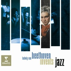 Beethoven invents Jazz - Various Artists