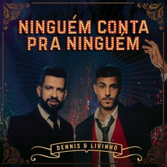 Ningúem Conta Pra Ningúem (Single)