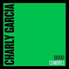 Obras Cumbres - Charly García