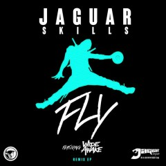 FLY (Remix) - EP - Jaguar Skills,WiDE AWAKE