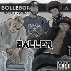 Baller - Bollebof, Joyba, Mavy