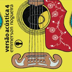 Versão Acústica Vol. 4 - Emmerson Nogueira