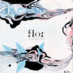 reimagined - Flor