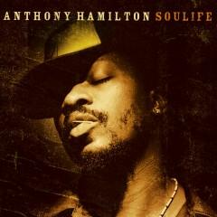 Soulife - Anthony Hamilton