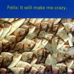 It Will Make Me Crazy (Mmmmm Mix)