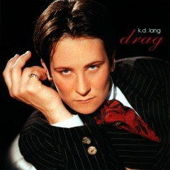 Drag - k.d. lang