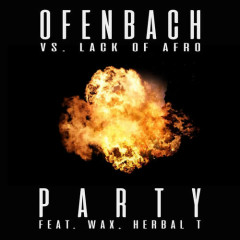 PARTY (Ofenbach Vs. Lack Of Afro) (Single) - Ofenbach, Lack Of Afro