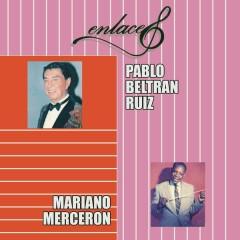 Enlaces Pablo Beltrán Rúiz y Mariano Mercerón