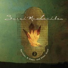 Rarities, B-Sides and Other Stuff, Volume 2 - Sarah McLachlan