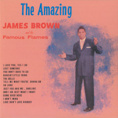 The Amazing James Brown - James Brown & The Famous Flames