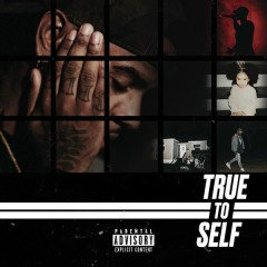 True to Self - Bryson Tiller