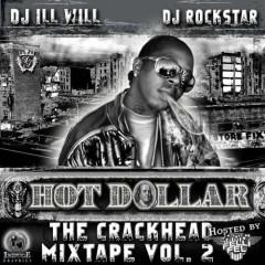 The Crackhead Mixtape Vol.2 - Hot Dollar