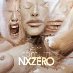 Em Comum - NX Zero
