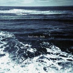Feelings Fade (Single)