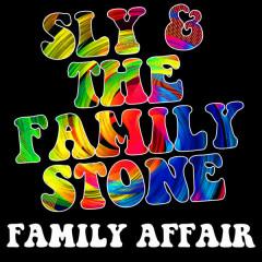 Family Affair - Sly & The Family Stone