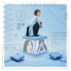 Every Side of Me - Tarcy Su