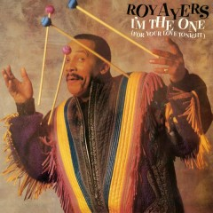 I'm The One (For Your Love Tonight) [Expanded Edition] - Roy Ayers