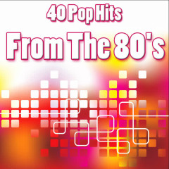 40 Pop Hits From The 80's - Various Artists
