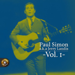 Paul Simon A.K.A. Jerry Landis, Vol. 1 - Paul Simon