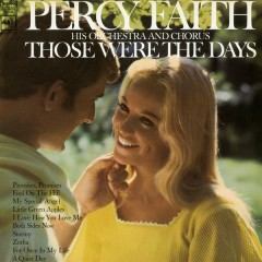 Those Were the Days - Percy Faith & His Orchestra and Chorus