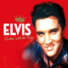 Rocking With The King - Elvis Presley