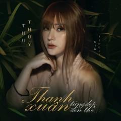 Thanh Xuân Từng Đẹp Đến Thế (Single)