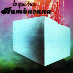Lo Que Trae Rumbavana (Remasterizado) - Conjunto Rumbavana